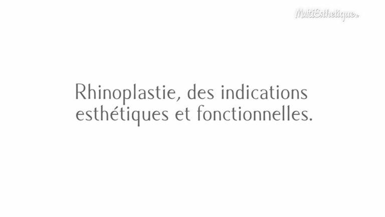 Rhinoplastie, des indications esthétiques et fonctionnelles