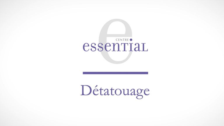Détatouage - Centre Essential